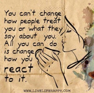 152 - You can't change how peole treat you- NOT